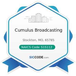 Cumulus Broadcasting - NAICS Code 515112 - Radio Stations
