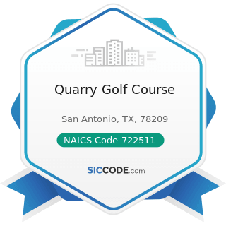Quarry Golf Course - NAICS Code 722511 - Full-Service Restaurants
