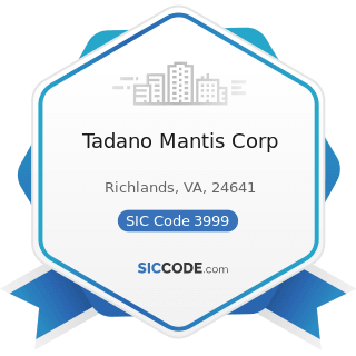 Tadano Mantis Corp - SIC Code 3999 - Manufacturing Industries, Not Elsewhere Classified