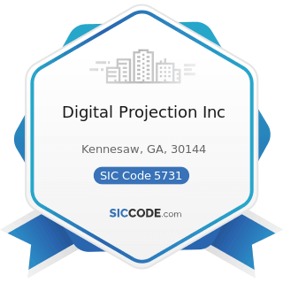 Digital Projection Inc - SIC Code 5731 - Radio, Television, and Consumer Electronics Stores