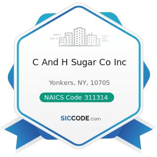C And H Sugar Co Inc - NAICS Code 311314 - Cane Sugar Manufacturing