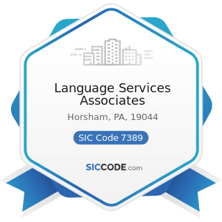 Language Services Associates - SIC Code 7389 - Business Services, Not Elsewhere Classified