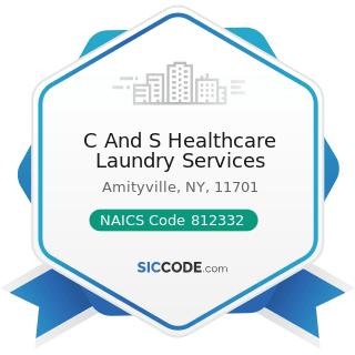 C And S Healthcare Laundry Services - NAICS Code 812332 - Industrial Launderers