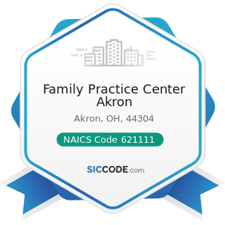 Family Practice Center Akron - NAICS Code 621111 - Offices of Physicians (except Mental Health...