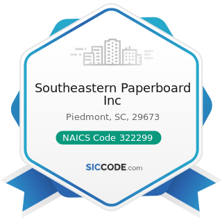 Southeastern Paperboard Inc - NAICS Code 322299 - All Other Converted Paper Product Manufacturing