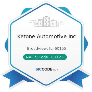 Ketone Automotive Inc - NAICS Code 811121 - Automotive Body, Paint, and Interior Repair and...