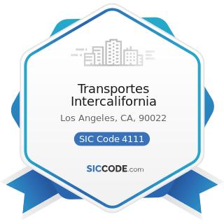 Transportes Intercalifornia - SIC Code 4111 - Local and Suburban Transit