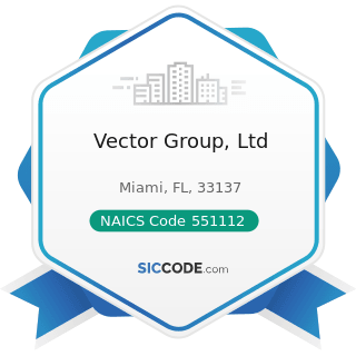 Vector Group, Ltd - NAICS Code 551112 - Offices of Other Holding Companies
