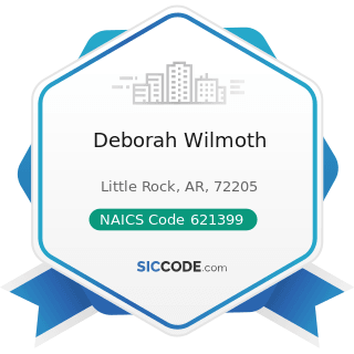 Deborah Wilmoth - NAICS Code 621399 - Offices of All Other Miscellaneous Health Practitioners