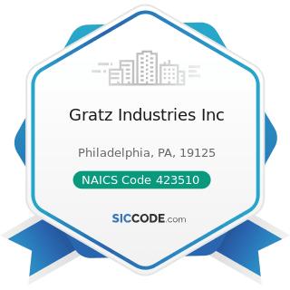 Gratz Industries Inc - NAICS Code 423510 - Metal Service Centers and Other Metal Merchant...