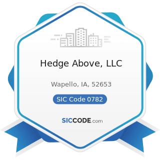 Hedge Above, LLC - SIC Code 0782 - Lawn and Garden Services