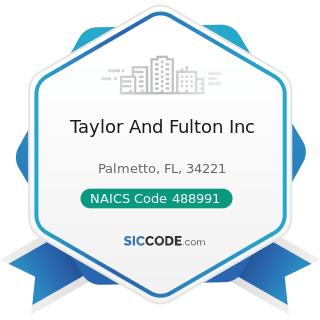Taylor And Fulton Inc - NAICS Code 488991 - Packing and Crating