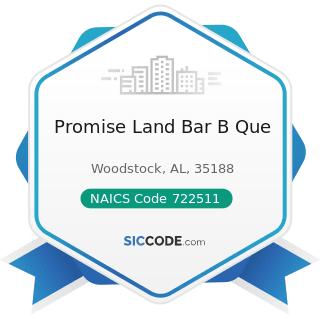 Promise Land Bar B Que - NAICS Code 722511 - Full-Service Restaurants