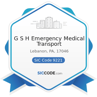 G S H Emergency Medical Transport - SIC Code 9221 - Police Protection