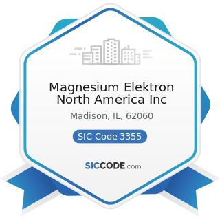 Magnesium Elektron North America Inc - SIC Code 3355 - Aluminum Rolling and Drawing, Not...