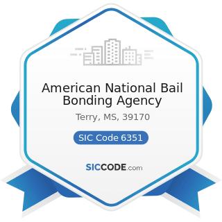 American National Bail Bonding Agency - SIC Code 6351 - Surety Insurance