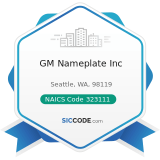 GM Nameplate Inc - NAICS Code 323111 - Commercial Printing (except Screen and Books)