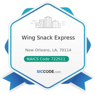 Wing Snack Express - NAICS Code 722511 - Full-Service Restaurants