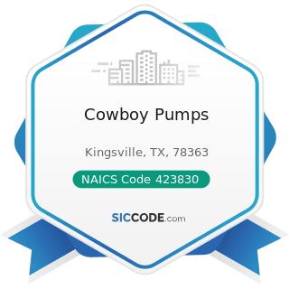 Cowboy Pumps - NAICS Code 423830 - Industrial Machinery and Equipment Merchant Wholesalers