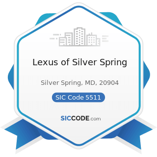 Lexus of Silver Spring - SIC Code 5511 - Motor Vehicle Dealers (New and Used)