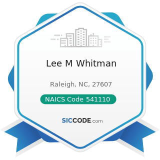 Lee M Whitman - NAICS Code 541110 - Offices of Lawyers