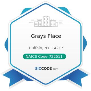 Grays Place - NAICS Code 722511 - Full-Service Restaurants