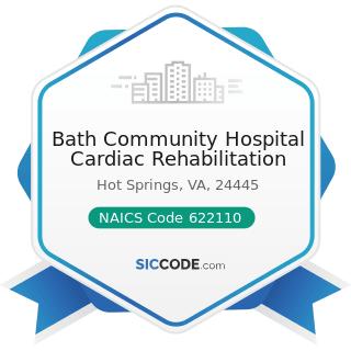 Bath Community Hospital Cardiac Rehabilitation - NAICS Code 622110 - General Medical and...