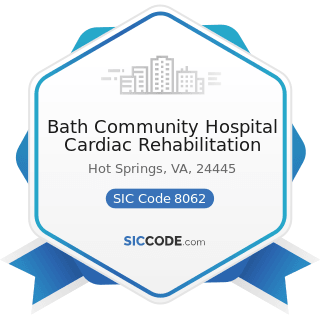 Bath Community Hospital Cardiac Rehabilitation - SIC Code 8062 - General Medical and Surgical...