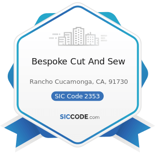 Bespoke Cut And Sew - SIC Code 2353 - Hats, Caps, and Millinery