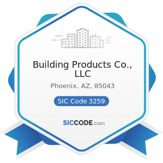 Building Products Co., LLC - SIC Code 3259 - Structural Clay Products, Not Elsewhere Classified