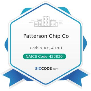 Patterson Chip Co - NAICS Code 423830 - Industrial Machinery and Equipment Merchant Wholesalers