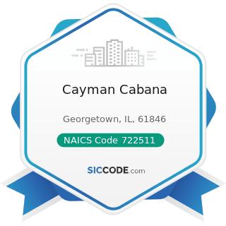 Cayman Cabana - NAICS Code 722511 - Full-Service Restaurants