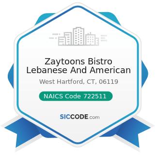 Zaytoons Bistro Lebanese And American - NAICS Code 722511 - Full-Service Restaurants