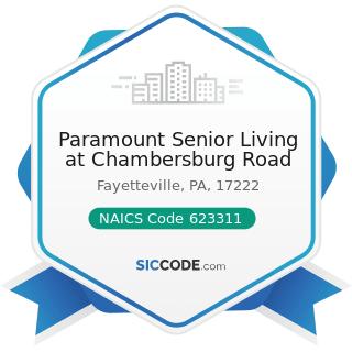 Paramount Senior Living at Chambersburg Road - NAICS Code 623311 - Continuing Care Retirement...