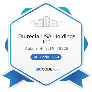 Faurecia USA Holdings Inc - SIC Code 3714 - Motor Vehicle Parts and Accessories