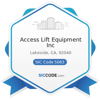 Access Lift Equipment Inc - SIC Code 5083 - Farm and Garden Machinery and Equipment
