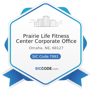 Prairie Life Fitness Center Corporate Office - SIC Code 7991 - Physical Fitness Facilities