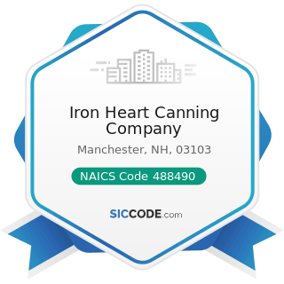 Iron Heart Canning Company - NAICS Code 488490 - Other Support Activities for Road Transportation
