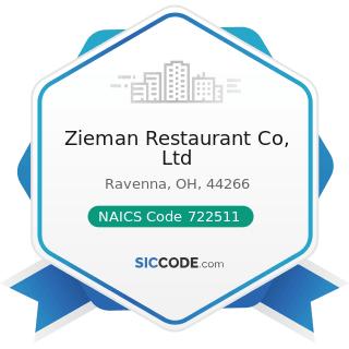 Zieman Restaurant Co, Ltd - NAICS Code 722511 - Full-Service Restaurants