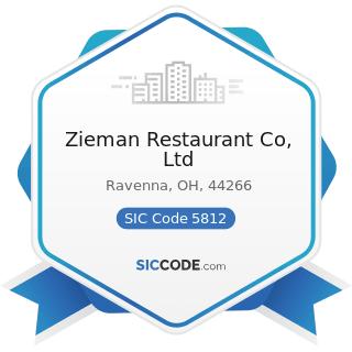 Zieman Restaurant Co, Ltd - SIC Code 5812 - Eating Places