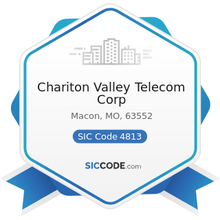 Chariton Valley Telecom Corp - SIC Code 4813 - Telephone Communications, except Radiotelephone