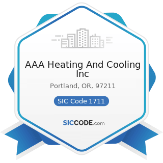AAA Heating And Cooling Inc - SIC Code 1711 - Plumbing, Heating and Air-Conditioning