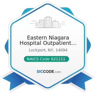 Eastern Niagara Hospital Outpatient Rehabilitation Services - NAICS Code 621111 - Offices of...