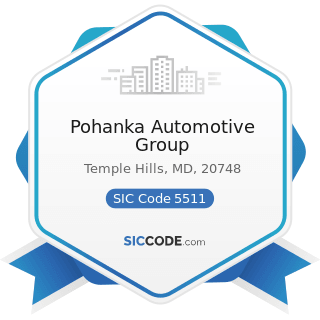 Pohanka Automotive Group - SIC Code 5511 - Motor Vehicle Dealers (New and Used)