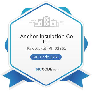 Anchor Insulation Co Inc - SIC Code 1761 - Roofing, Siding, and Sheet Metal Work