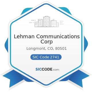 Lehman Communications Corp - SIC Code 2741 - Miscellaneous Publishing