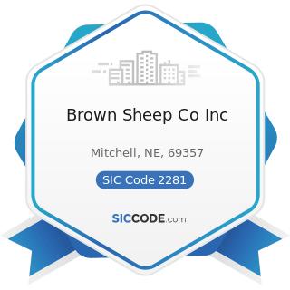 Brown Sheep Co Inc - SIC Code 2281 - Yarn Spinning Mills