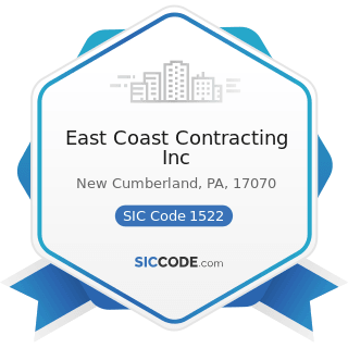 East Coast Contracting Inc - SIC Code 1522 - General Contractors-Residential Buildings, other...