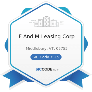 F And M Leasing Corp - SIC Code 7515 - Passenger Car Leasing