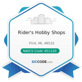 Rider's Hobby Shops - NAICS Code 451120 - Hobby, Toy, and Game Stores